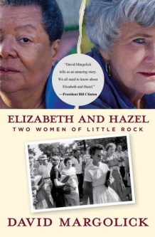 cover of Elizabeth and Hazel by David Margolick