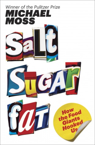 cover of Salt Sugar Fat by Michael Moss