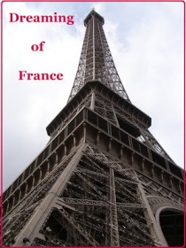 photo of Eiffel tower with words Dreaming of France