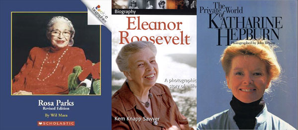 covers of biographies of Rosa Parks, Eleanor Roosevelt, and Katharine Hepburn