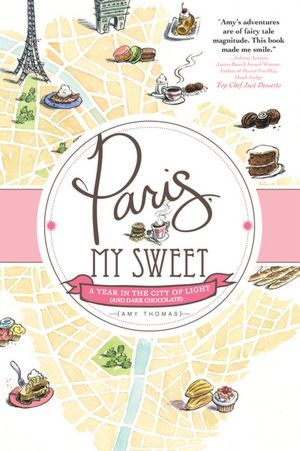 cover of memoir Paris, My Sweet by Amy Thomas