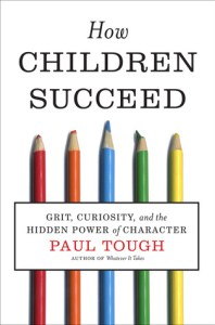 cover of How Children Succeed by Paul Tough