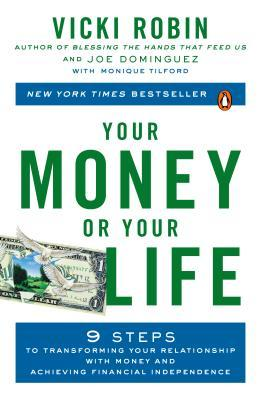 cover of Your Money or Your Life by Vicki Robin, Joe Dominguez, Monique Tilford