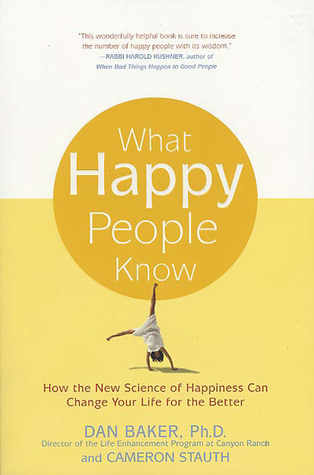 cover of What Happy People Know by Dan Baker