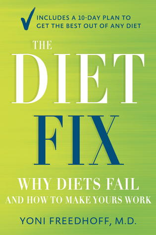 The Diet Fix by Yoni Freehoff