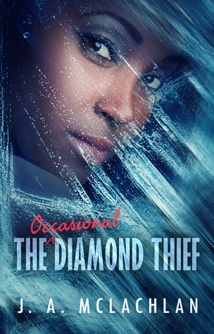The Occasional Diamond Thief by J. A. McLachlan