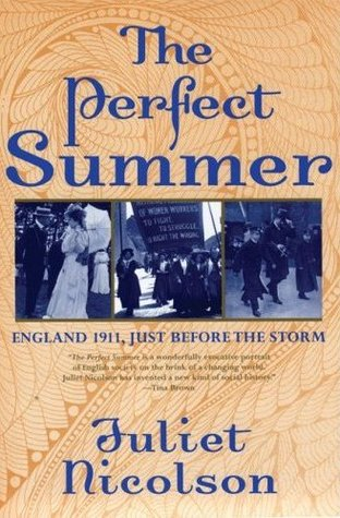 The Perfect Summer by Juliet Nicoson