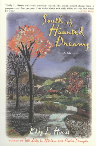 South of Haunted Dreams by Eddy L. Harris
