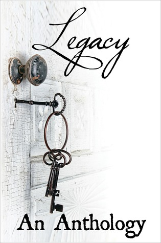 Legacy: An Anthology from Velvet Morning Press