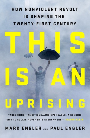 This is an Uprising by Mark Engler and Paul Engler