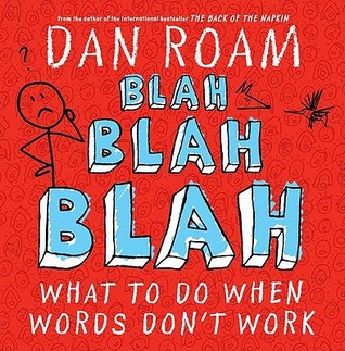 Blah Blah Blah by Dan Roam