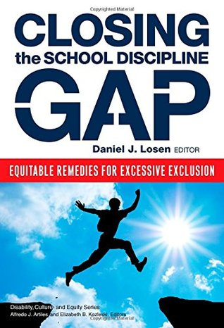 Closing the School Discipline Gap, edited by Daniel J. Rosen