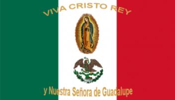 A Crisero-k zászlaja. A felirat: Éljen Krisztus király, és Guadalupe-i MIasszonyunk