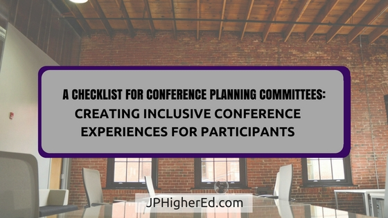 higher education, student affairs, jphighered, jphighered.com, conference, planning, inclusion