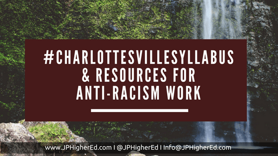 anti-racism work, Charlottesville, social justice, higher education, student affairs, JPHigherEd, JPHigherEd.com, Jamie Piperato