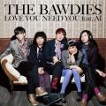 LOVE YOU NEED YOU feat. AI  - The Bawdies