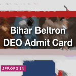 Bihar Beltron DEO Admit Card