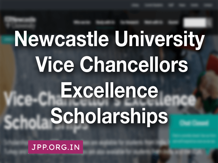 Newcastle University Vice Chancellors Excellence Scholarships