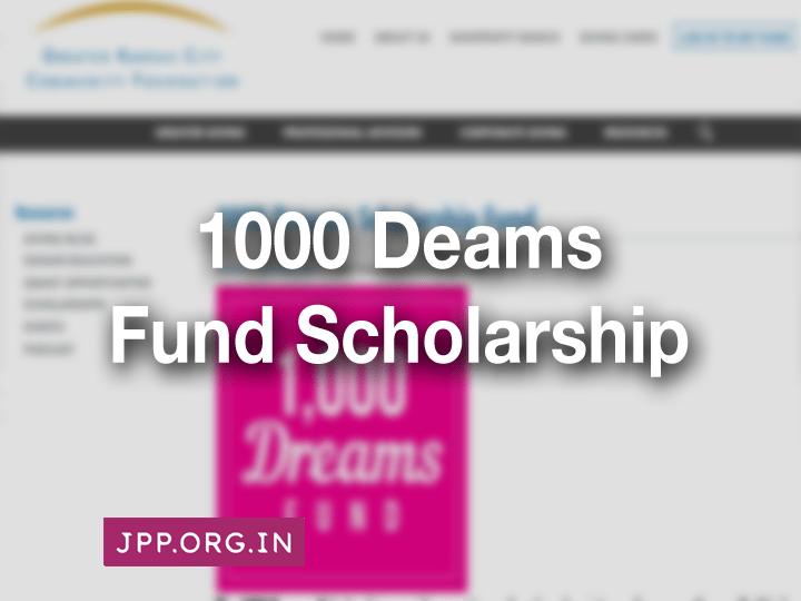 Greater Kansas City Community Foundation 1000 Dreams Scholarship Fund