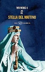 """Libro: """"Stella del Mattino"""" di Wu Ming 4"""