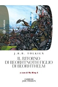 """Libro: """"Il ritorno di Beorhtnoth figlio di Beorhthelm"""" di Wu Ming 4"""