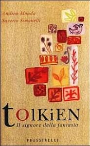"""Libro: """"Tolkien, il Signore della Fantasia"""""""