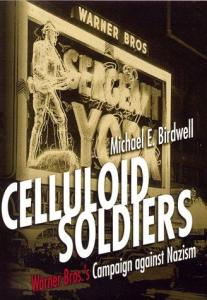 """Celluloid soldiers"", documentario sulla campagna anti-nazista della Warner Bros"