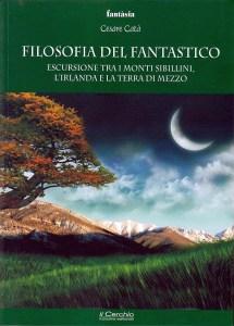 Libro: Filosofia del Fantastico - Cesare Catà