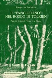 """Libro: """"Il fanciullino nel bosco di Tolkien"""" di Simonetta Bartolini"""