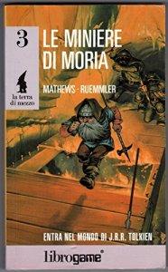 """Librigame: """"Le Miniere di Moria"""""""