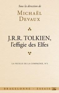 "Michaël Devaux: ""Tolkien, l'effiges des Elfes"""
