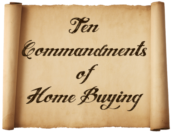 10 Commandments of Home Buying