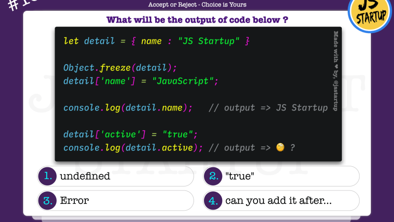 JavaScript Quiz – add new key in object after freeze is possible