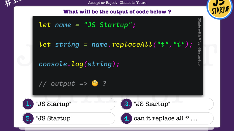 JavaScript Quiz – new replaceAll method really replace all matching string