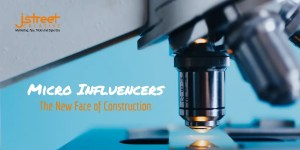 Micro Influencers Construction Marketing Advice