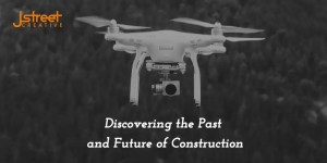 Discovering the past and future of construction drone image header