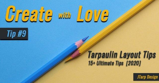 Tarpaulin Designt Tip No 9 Create with Love