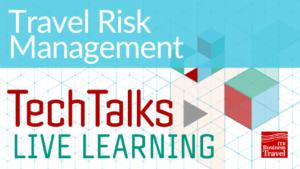 Travel Risk Management Video Link