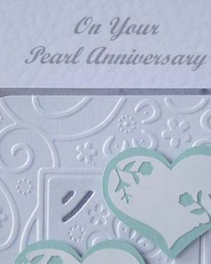 Pearly Hearts - Pearl Wedding Anniversary Card Closeup - Ref P191