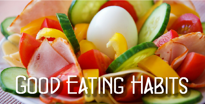 Develop Good Eating Habits
