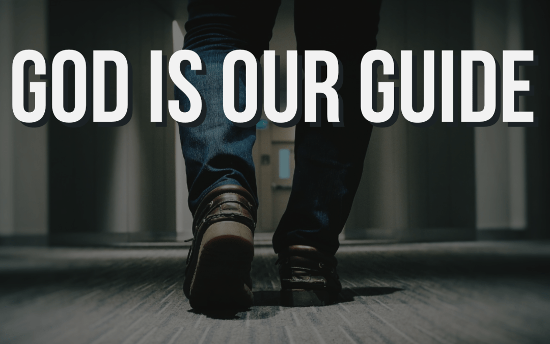God is our Guide -The Attributes of God