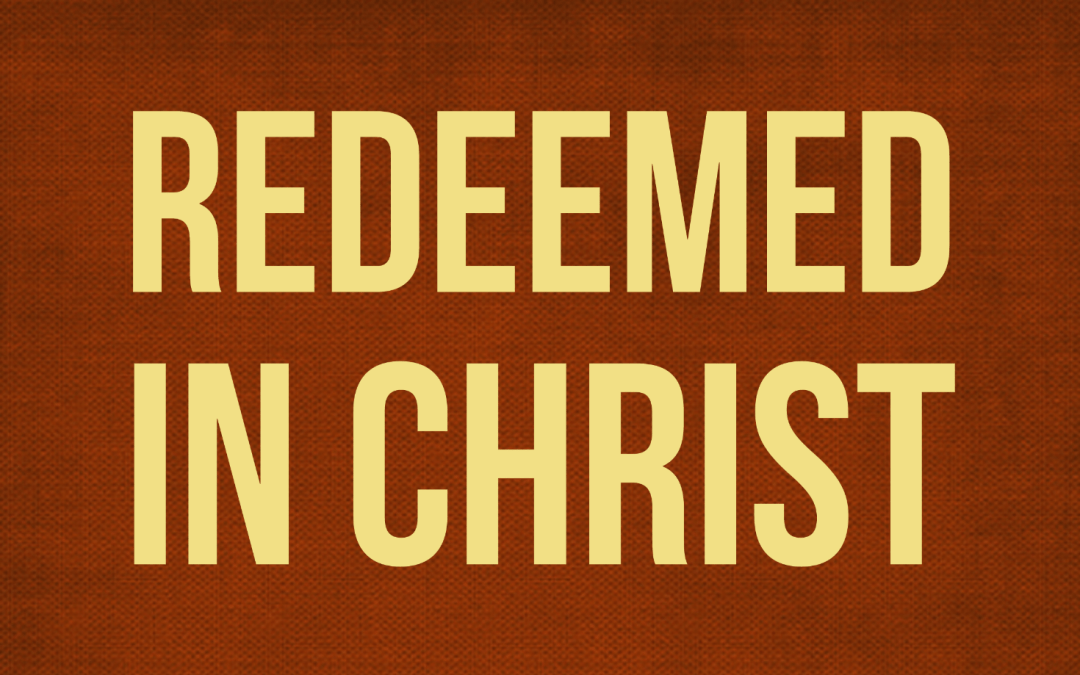Redeemed in Christ