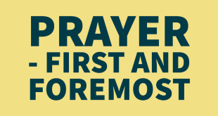 Prayer - first and foremost