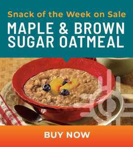 Snack of the Week on Sale: Maple & Brown Sugar Oatmeal
