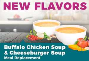 New Flavor: Buffalo Chicken Soup & Cheeseburger Soup Meal Replacement