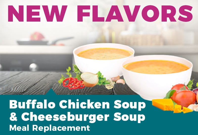 New Flavors Buffalo Chicken Soup & Cheeseburger Soup Meal Replacement