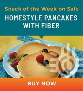 Snack of the Week on Sale: Homestyle Pancakes with Fiber
