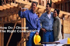 How Do I Choose the Right General Contractor?