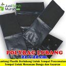 Polybag Lubang 22x22cm