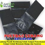 Polybag Lubang 22x22cm – 1kg